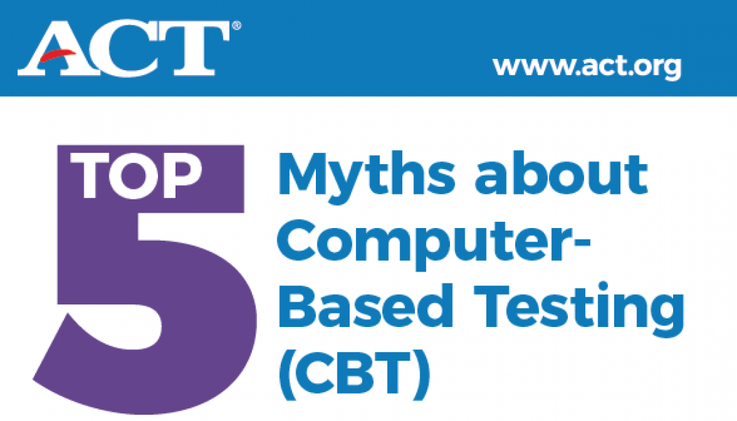 Top Five Myths about computer-based testing
