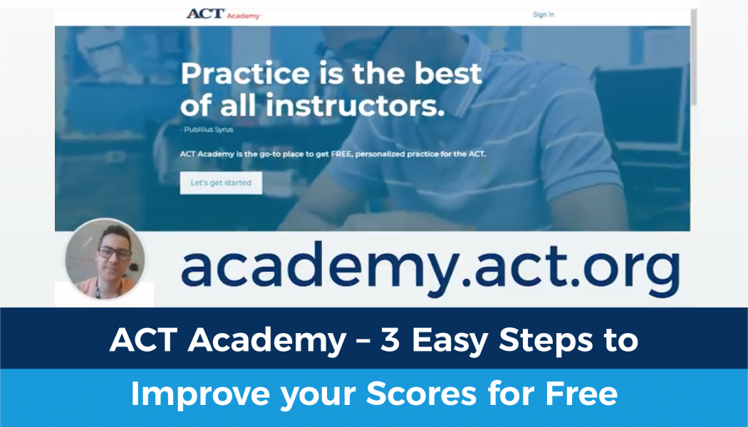 ACT Academy - 3 easy steps to improve your scores for free