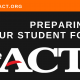 Preparing your student for the ACT