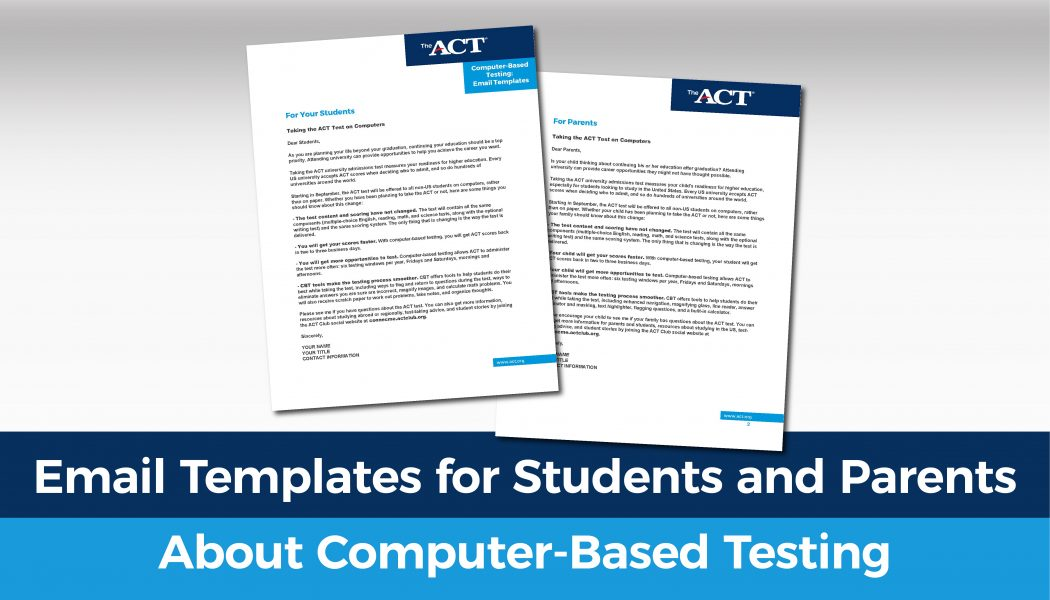 Email Templates for Students and Parents about Computer-Based Testing
