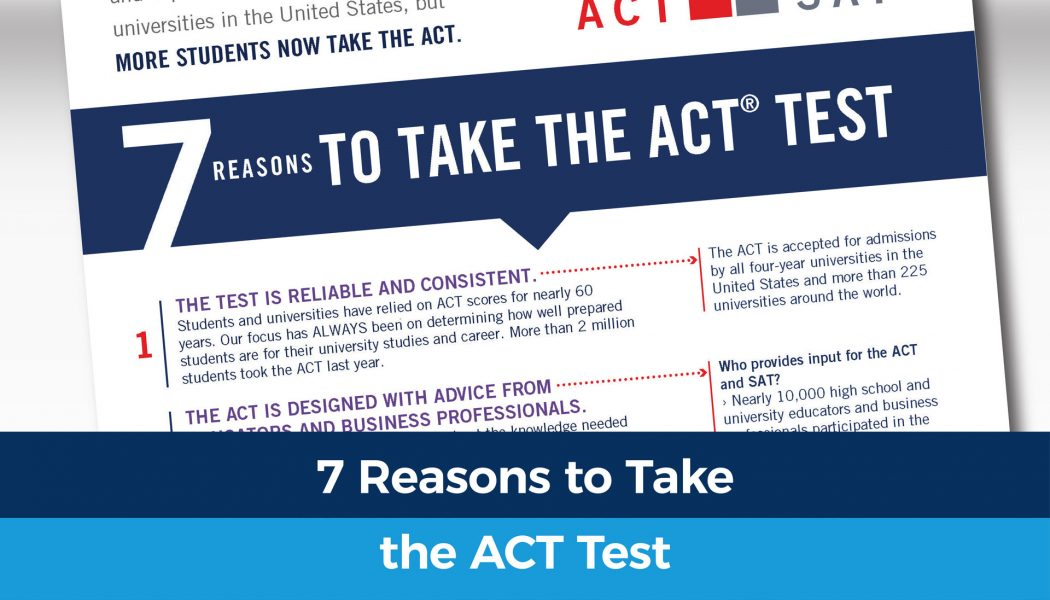 7 Reasons to take the ACT test