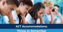 ACT Test Accommodations: What Remains and What's Changing