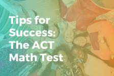 The ACT mathematics test: 6 tips for test day