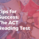 The ACT reading test: 2 key tips for test day